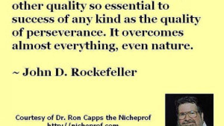 John D. Rockefeller Advice on Perseverance