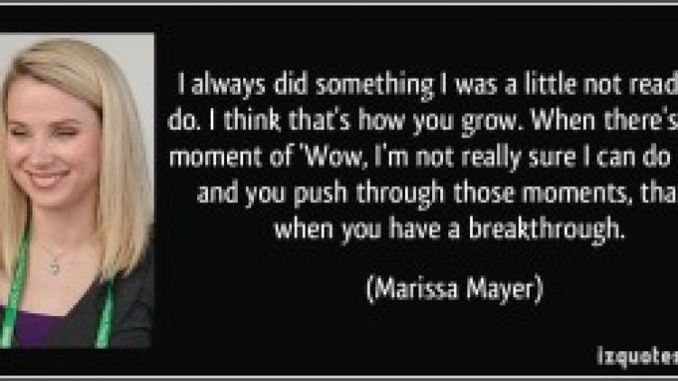 Marissa Mayer Saying about Acting when we feel a little Apprehensive
